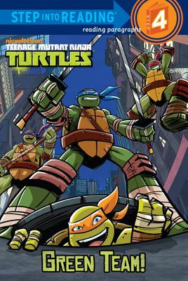 Green Team! (Teenage Mutant Ninja Turtles) - Random House Books for Young Readers, 9780307980700, 48pp.