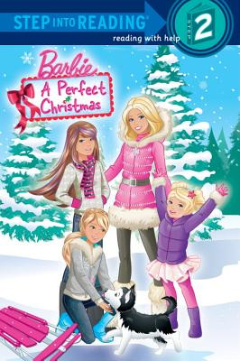 A Perfect Christmas (Barbie)  - Random House Books for Young Readers, 9780375869327, 32pp.