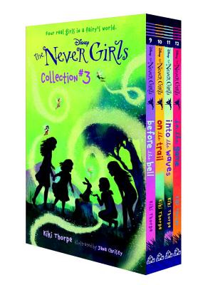 Never Girls #3-13  - Random House Books for Young Readers, 9780736435802