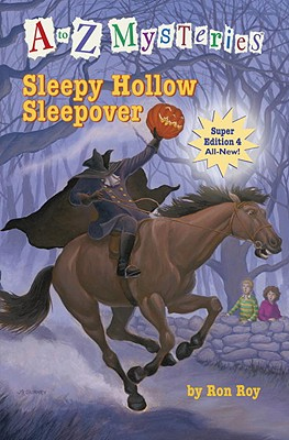 Sleepy Hollow Sleepover - Random House Books for Young Readers, 9780375966699, 128pp.