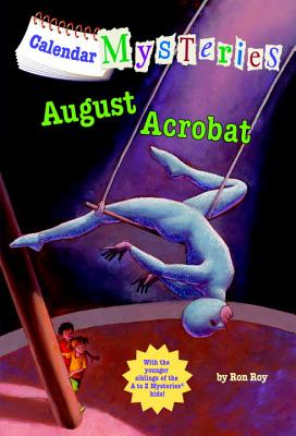 August Acrobat - Turtleback Books, 9780606264037, 72pp.