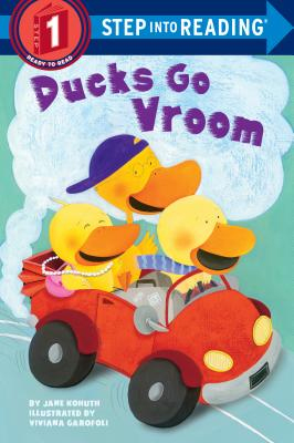 Ducks Go Vroom - Random House Books for Young Readers, 9780375865602, 32pp.