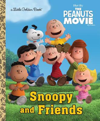 Snoopy & Friends Little Golden Book - Golden Books, 9781101935156, 24pp.